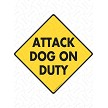 Attack Dog on Duty Sign or Sticker