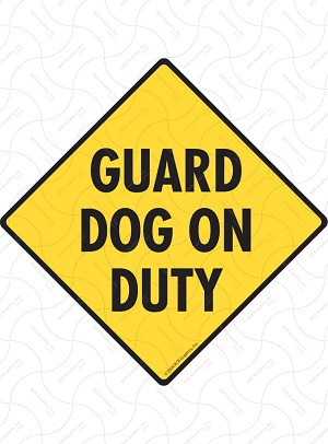 Guard Dog on Duty Sign or Sticker
