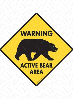 Warning! Active Bear Area Signs