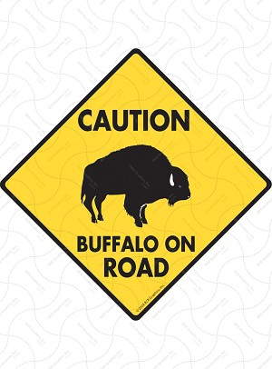 Caution Buffalo On Road Sign or Sticker