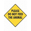 Please Do Not Feed the Animal Sign or Sticker