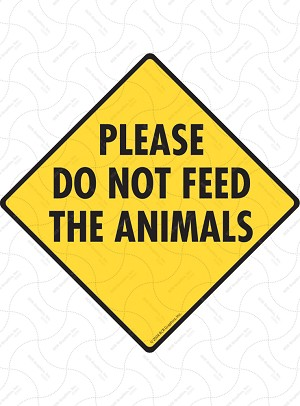 Please Do Not Feed the Animals Sign or Sticker