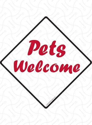 Pets Welcome Signs and Sticker