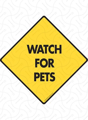 Watch for Pets Dog Signs and Sticker