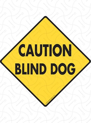 Caution Blind Dog Sign or Sticker