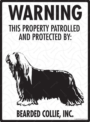 Bearded Collie - Warning! Property Sign