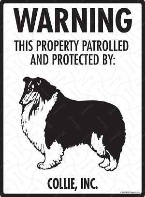 Collie - Warning! Property Sign