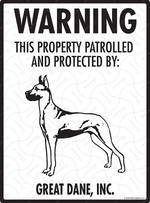 Great Dane - Warning! Property Sign