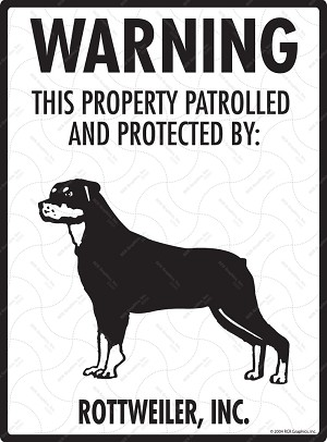 Rottweiler - Warning! Property Sign