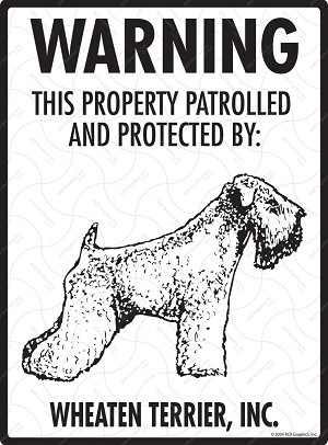 Wheaten Terrier - Warning! Property Sign
