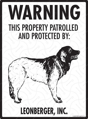 Leonberger - Warning! Property Sign