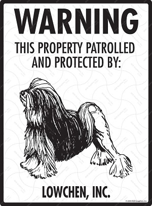 Lowchen - Warning! Property Sign