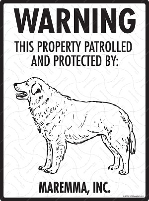 Maremma - Warning! Property Sign