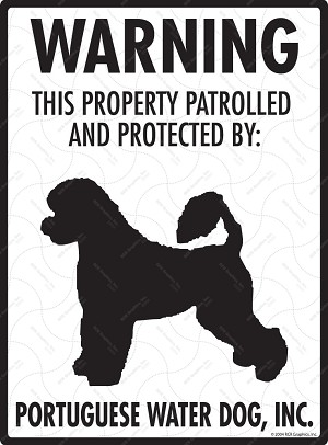 Portuguese Water Dog - Warning! Property Sign