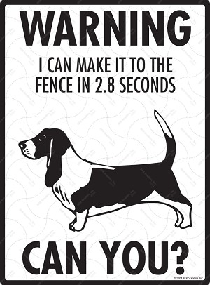Basset Hound - Warning! Fence Sign