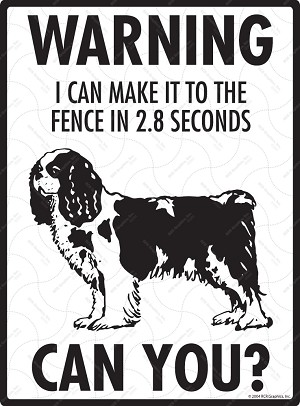 Cavalier King Charles - Warning! Fence Sign