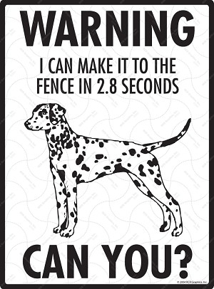 Dalmatian - Warning! Fence Sign
