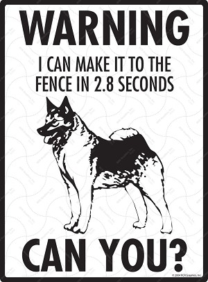 Norwegian Elkhound - Warning! Fence Sign