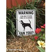 Black and Tan Coonhound - Warning! Fence Sign