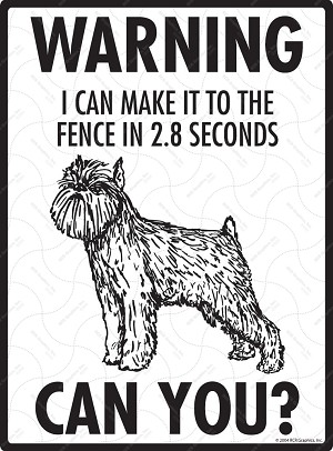 Brussels Griffon - Warning! Fence Sign