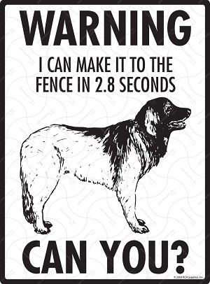 Leonberger - Warning! Fence Sign