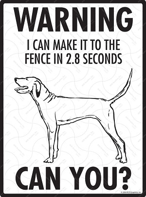 Redbone Coonhound - Warning! Fence Sign