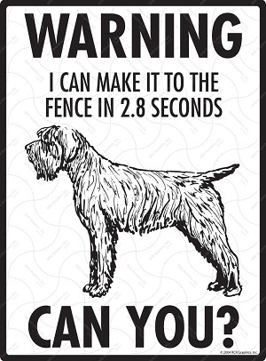 Wirehaired Pointing Griffon Warning! Fence Sign