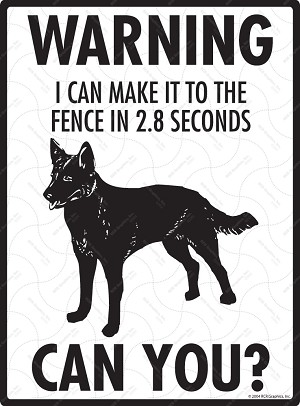 Australian Kelpie - Warning! Fence Sign