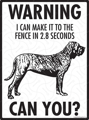 Brazilian Mastiff - Warning! Fence Sign