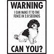 Shih-Poo - Warning! Fence Sign