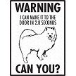 American Eskimo - Warning! Door Sign
