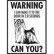 Yorkshire Terrier - Warning! Door Sign