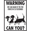 Basset Hound - Warning! We Fence Sign