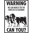 Cavalier King Charles - Warning! We Fence Sign