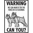 Brussels Griffon - Warning! We Fence Sign