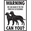 Curly-Coated Retriever - Warning! We Fence Sign