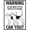 English Foxhound - Warning! We Fence Sign