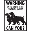 Field Spaniel - Warning! We Fence Sign