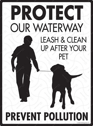 Protect Our Waterway - No Dog Pooping Sign