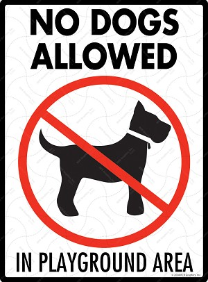 No Dogs Allowed in Playground Area Sign