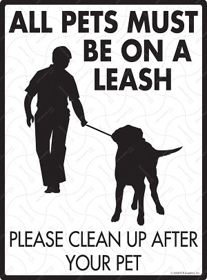 All Pets Must Be On A Leash Dog Sign - 9