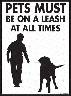 Pets Must Be On A Leash Signs