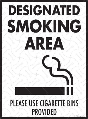 Designated Smoking Area - Please Use Bins Sign