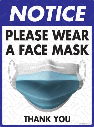 Notice! Please Wear a Face Mask Sign