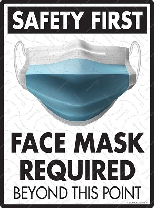 "Safety First - Face Mask Required Exterior Aluminum Sign - 9"" x 12"""