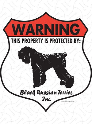 Black Russian Terrier! Property Patrolled Badge Sign