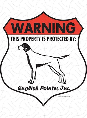 English Pointer! Property Patrolled Badge Sign and Sticker