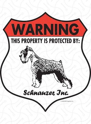 Schnauzer! Property Patrolled Badge Sign and Sticker