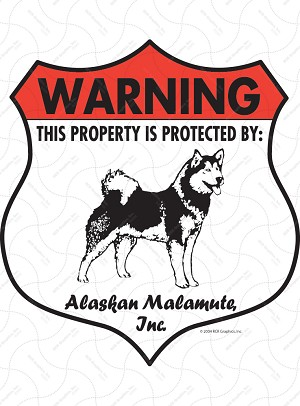 Alaskan Malamute! Property Patrolled Badge Sign and Sticker