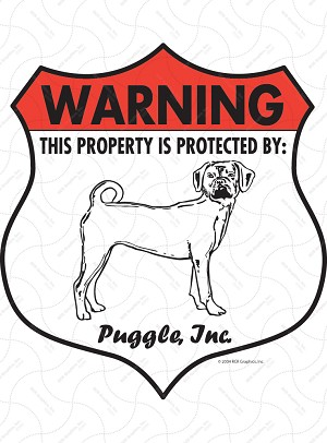 Puggle! Property Patrolled Badge Sign and Sticker